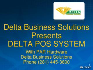 Delta Business Solutions Presents DELTA POS SYSTEM