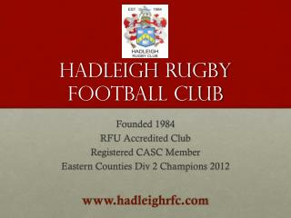 Hadleigh  Rugby Football Club