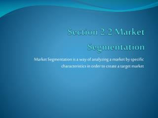 Section 2.2 Market Segmentation
