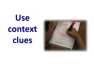 Use  context  clues