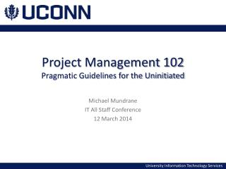 Project Management 102 Pragmatic Guidelines for the Uninitiated