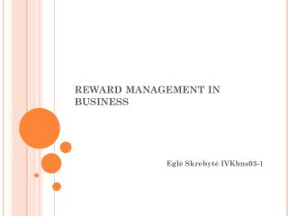 reward management in  BUSINESS