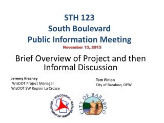 STH 123 South Boulevard  Public Information Meeting