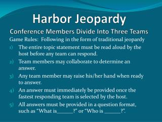 Harbor Jeopardy Conference Members Divide Into Three Teams
