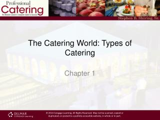 The Catering World: Types of Catering