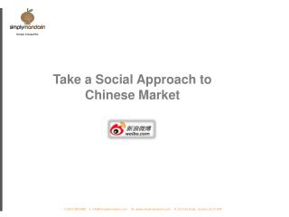 Take a  Social Approach to Chinese Market