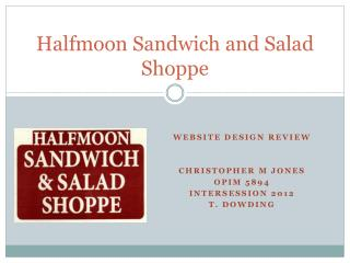 Halfmoon  Sandwich and Salad Shoppe