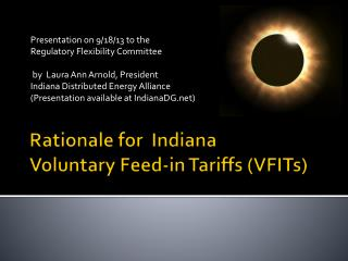 Rationale for  Indiana Voluntary Feed-in Tariffs (VFITs)