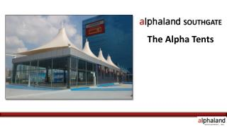 The Alpha Tents