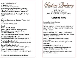 (312) 733-8881 kelly@scafuribakery.com 1337 W. Taylor St. Chicago Il 60607 Catering  Menu