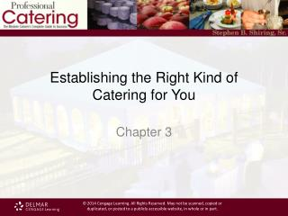 Establishing the Right Kind of Catering for You