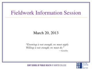 Fieldwork Information Session