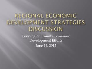 Regional Economic Development Strategies Discussion