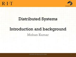 Distributed Systems  Introduction and background