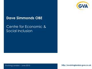 Dave Simmonds OBE Centre for Economic & Social Inclusion
