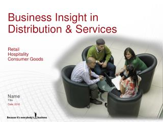 Business Insight in Distribution & Services Retail Hospitality Consumer Goods