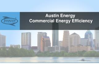 Austin Energy  Commercial Energy Efficiency