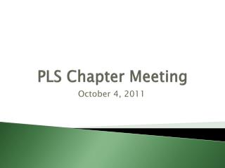 PLS Chapter Meeting