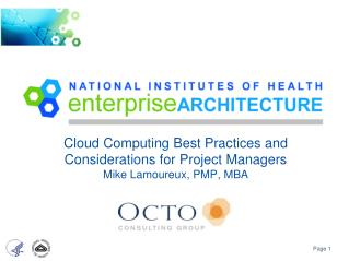 Cloud Computing Best Practices and Considerations for Project Managers Mike  Lamoureux , PMP, MBA
