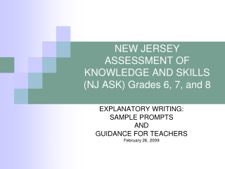 NEW JERSEY ASSESSMENT OF KNOWLEDGE AND SKILLS (NJ ASK) Grades 6, 7, and 8