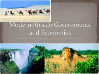 Modern African Governments and Economies