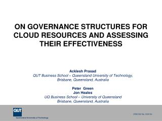 ON GOVERNANCE STRUCTURES FOR CLOUD RESOURCES AND ASSESSING THEIR EFFECTIVENESS