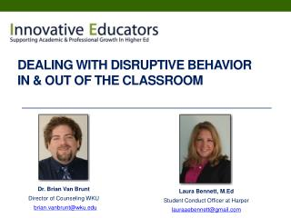 Dealing With Disruptive Behavior In & Out Of The Classroom