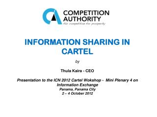 INFORMATION SHARING IN CARTEL by Thula Kaira - CEO