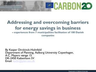 Addressing and overcoming barriers for energy savings in business  – experiences from 7 municipalities facilitation of