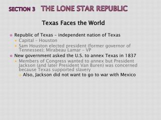 Section 3  	The Lone Star Republic