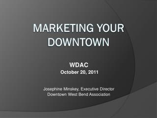 Marketing Your Downtown