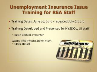 Unemployment Insurance Issue Training for REA Staff