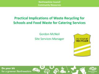 Practical Implications of Waste Recycling for Schools and Food Waste for Catering Services