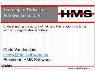 Learning to Thrive in a  Risk-averse  Culture