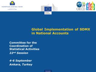Global Implementation  of  SDMX  in National Accounts