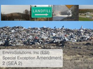 EnviroSolutions , Inc (ESI)  Special Exception  Amendment 2 (SEA 2)