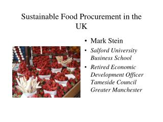 Sustainable Food Procurement in the  UK