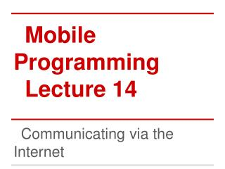 Mobile Programming Lecture 14