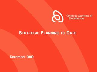 Strategic  Planning to Date