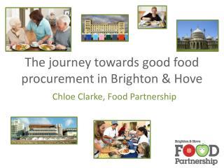 The journey towards good food procurement in Brighton & Hove