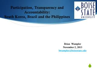 Participation, Transparency and Accountability: South Korea, Brazil and the  Philippines