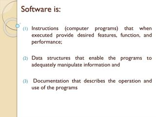 Software is: