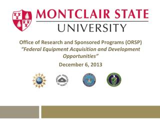 "Office of Research and Sponsored Programs (ORSP) ""Federal Equipment Acquisition and Development Opportunities"" Decem"
