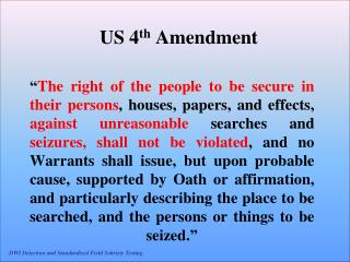 US 4 th  Amendment