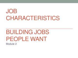 Job characteristics Building Jobs  People Want