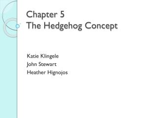 Chapter 5 The Hedgehog Concept