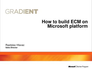 How to build ECM on Microsoft  platform
