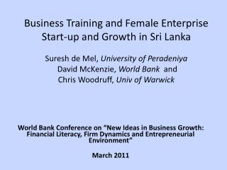 "World Bank Conference on ""New Ideas in Business Growth: Financial Literacy, Firm Dynamics and Entrepreneurial Environm"