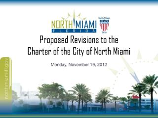 Proposed Revisions to the  Charter of the City of North Miami