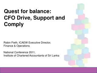 Quest for balance:  CFO  Drive, Support and Comply